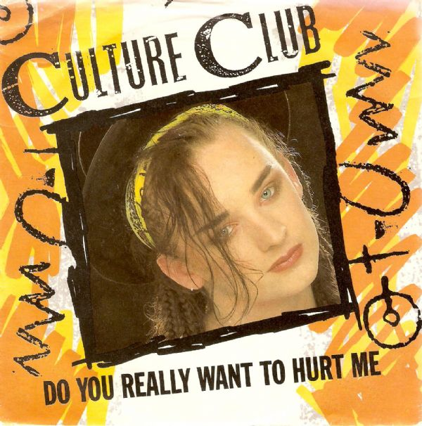 CULTURE CLUB Do You Really Want To Hurt Me Vinyl Record 7 Inch Virgin 1982